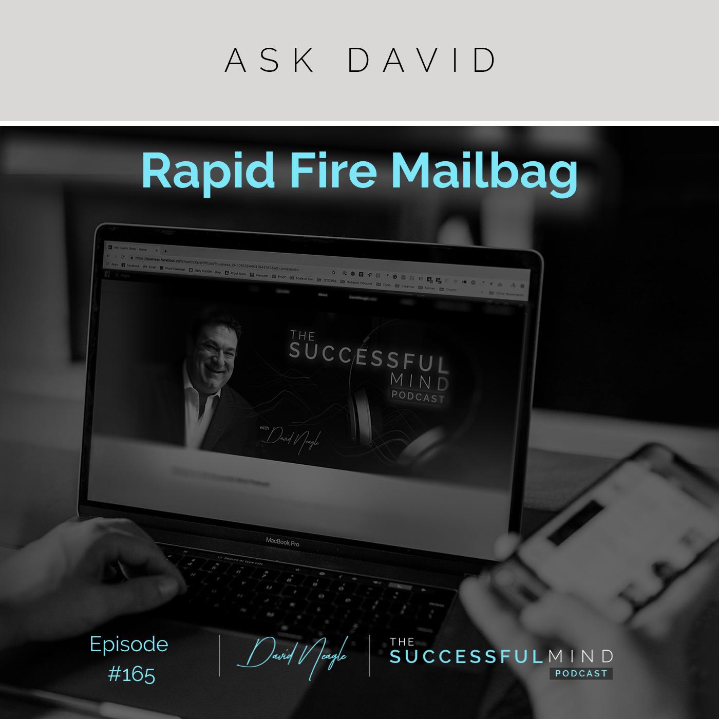 Episode 165: Ask David: Rapid Fire Mailbag